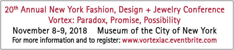 REGISTER FOR THE 20TH ANNUAL NEW YORK FASHION, DESIGN + JEWELRY CONFERENCE HERE