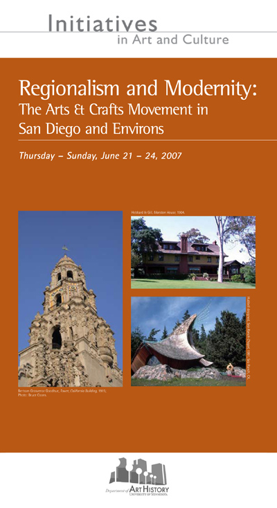 Regionalism and Modernity: The Arts & Crafts Movement in San Diego and Environs