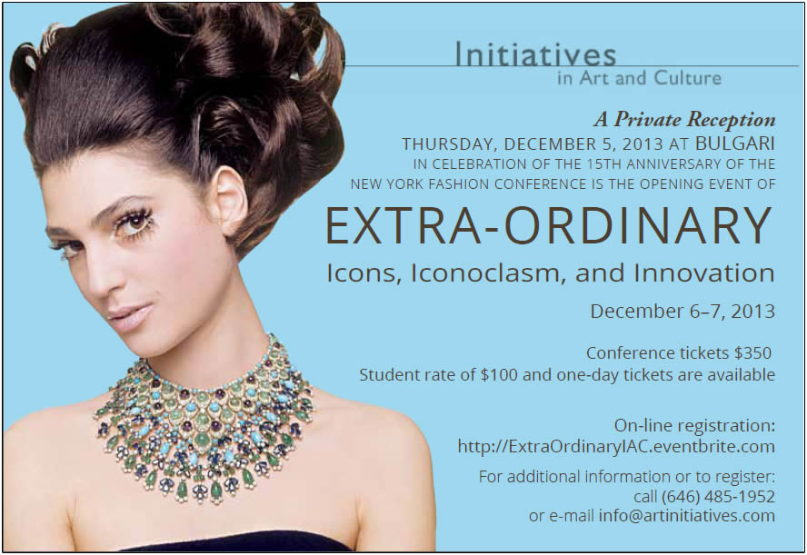 ExtraOrdinary: Icons, Iconoclasm, and Innovation 15th Annual NY Fashion Conference